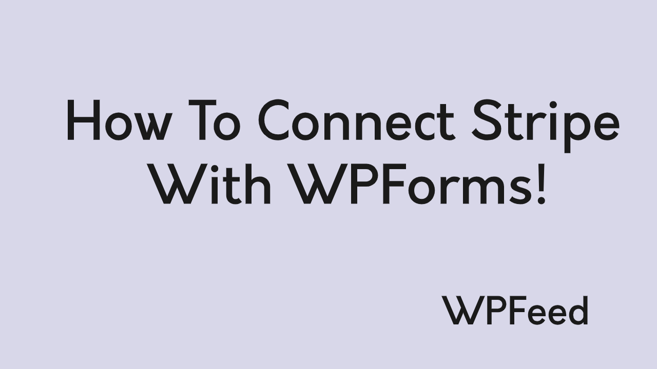 connect stripe with wpforms